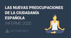 Las nuevas preocupaciones de la ciudadanía española