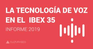 Informe 2019_ la tecnología de voz en el IBEX35